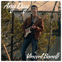 Vincent Bonelli - Any Day