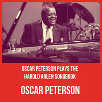 Oscar Peterson - Oscar Peterson Plays the Harold Arlen Songbook