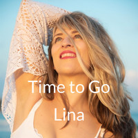 Lina - Time to Go (Explicit)
