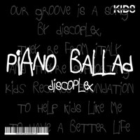 Discoplex - Piano Ballad
