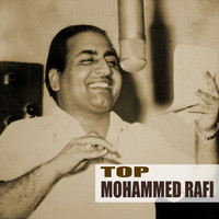 Mohammed Rafi - Top Mohammed Rafi (Remastered)