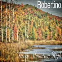 Robertino - Green Mountain High