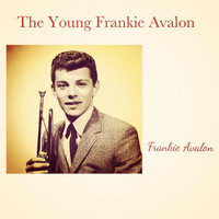 Frankie Avalon - The Young Frankie Avalon