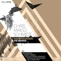Chris Maico Schmidt - Manifestation -The Remixes