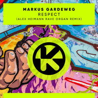 Markus Gardeweg - Respect (Alex Heimann Rave Organ Remix)