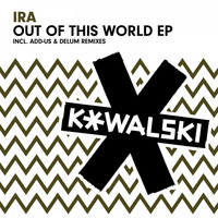 IRA - Out of This World EP