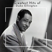 Duke Ellington - Greatest Hits of Duke Ellington