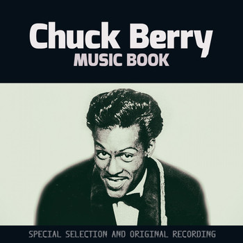 Chuck Berry - Music Book (Special Selection and Original Recording)