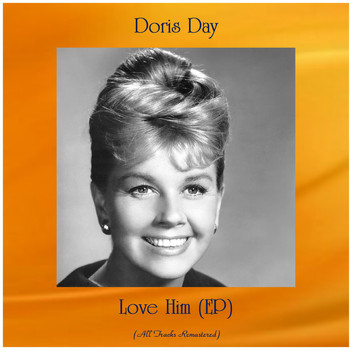 Doris Day - Love Him (EP) (Remastered 2020)