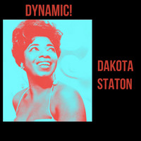 Dakota Staton - Dynamic!