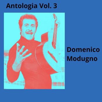 Domenico Modugno - Antologia, vol. 3