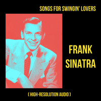 Frank Sinatra - Songs for Swingin' Lovers (High-Resolution Audio)