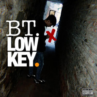 BT - Lowkey (Explicit)