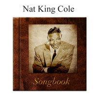 Nat King Cole - The Nat King Cole Songbook