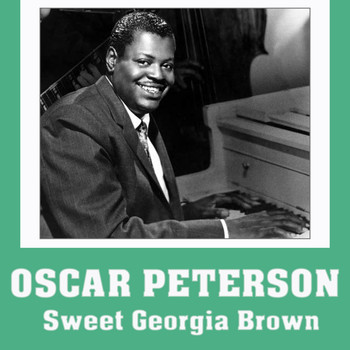 Oscar Peterson - Sweet Georgia Brown