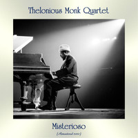 Thelonious Monk Quartet - Misterioso (Remastered 2020)