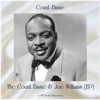 Count Basie - The Count Basie & Joe Williams (EP) (All Tracks Remastered)