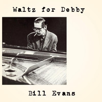 Bill Evans - Waltz for Debby