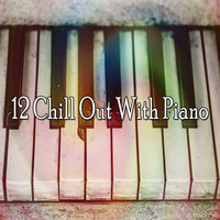 Bossa Nova - 12 Chill out with Piano