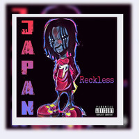 Japan - Reckless (Explicit)