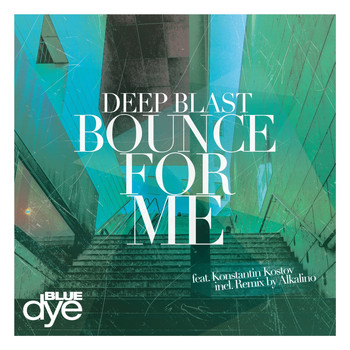 Deep Blast - Bounce for Me