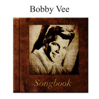 Bobby Vee - The Bobby Vee Songbook