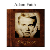 Adam Faith - The Adam Faith Songbook