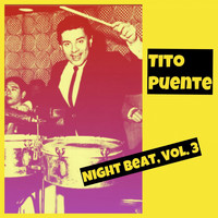 Tito Puente - Night Beat, Vol. 3