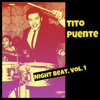 Tito Puente - Night Beat, Vol. 1