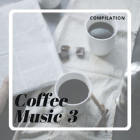 Various Artists - Coffee Music 3