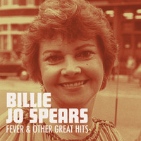 Billie Jo Spears - Fever & Other Great Hits