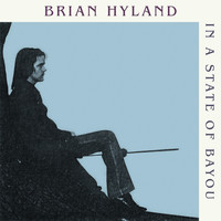 Brian Hyland - In a State of Bayou