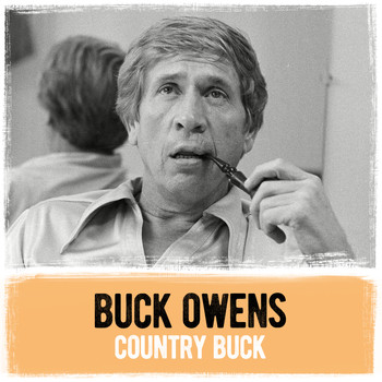 Buck Owens - Country Buck