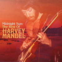 Harvey Mandel - Midnight Sun: The Best of Harvey Mandel