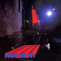 Pavement - Pavement