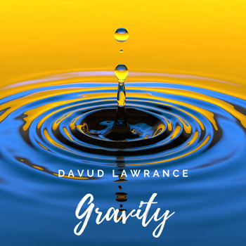 Davud Lawrance - Gravity