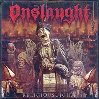 Onslaught - Religiousuicide (Explicit)
