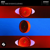 EDX - The Time Is Now (Club Mix)