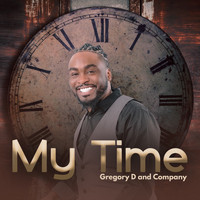 Gregory D and Company - My Time