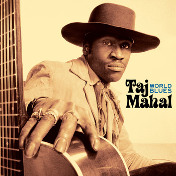 Taj Mahal - World Blues (Live At The KSAN-FM Studio, San Francisco, March 1971)