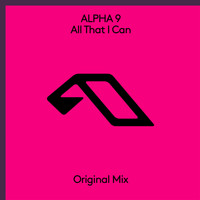 Alpha 9 - All That I Can