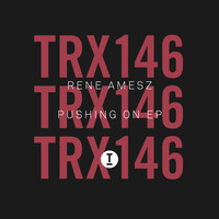 Rene Amesz - Pushing On EP
