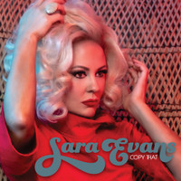 Sara Evans - Copy That