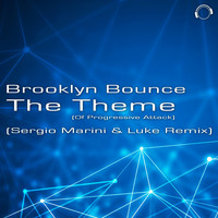 Brooklyn Bounce - The Theme (Of Progressive Attack) [Sergio Marini & Luke Remix]