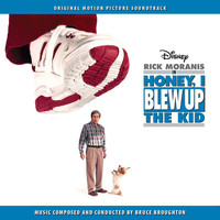 Bruce Broughton - Honey, I Blew Up the Kid (Original Motion Picture Soundtrack)