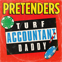 Pretenders - Turf Accountant Daddy