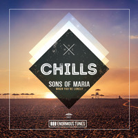 Sons of Maria - When You're Lonely