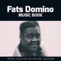 Fats Domino - Music Book (Special Selection and Original Recording)
