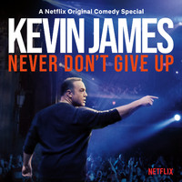Kevin James - Never Don't Give Up