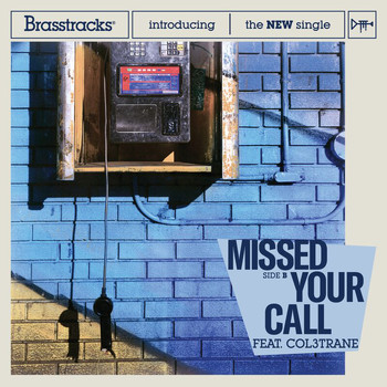 Brasstracks - Missed Your Call
